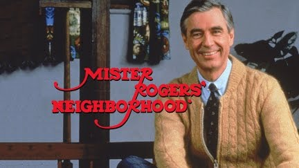 "Mr. Rogers and Me: Why We Need Our ""Neighbor"""